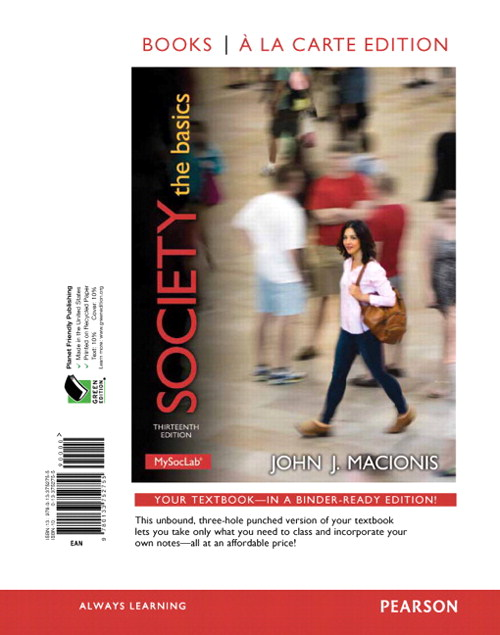 Society: The Basics, Books a la Carte Edition, 13th Edition