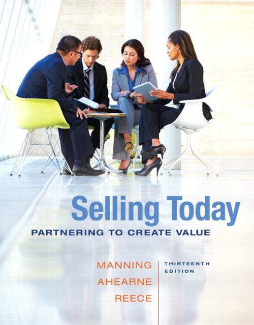 Selling Today: Partnering to Create Value, CourseSmart eTextbook, 13th Edition