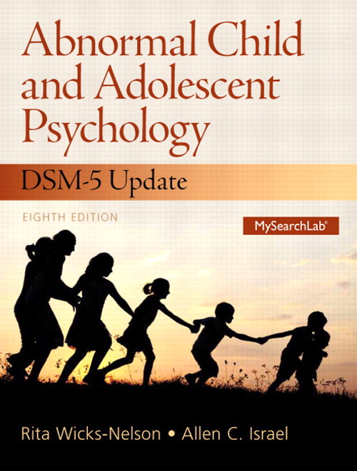 Abnormal Child and Adolescent Psychology with DSM-V Updates, 8th Edition