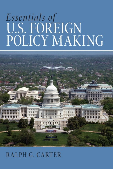 Essentials of U.S. Foreign Policy Making, CourseSmart eTextbook