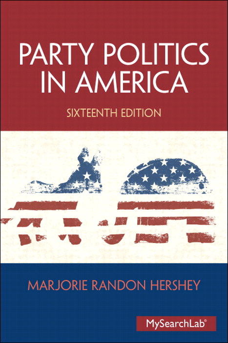 Party Politics in America, CourseSmart eTextbook, 16th Edition