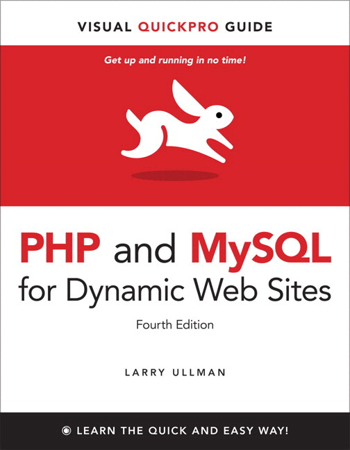PHP and MySQL for Dynamic Web Sites: Visual QuickPro Guide, CourseSmart eTextbook, 4th Edition