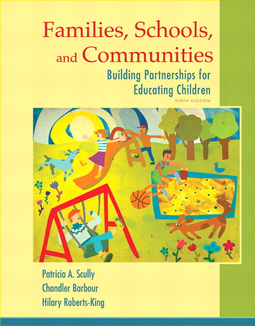 Families, Schools, and Communities: Building Partnerships for Educating Children with Enhanced Pearson eText -- Access Card Package, 6th Edition