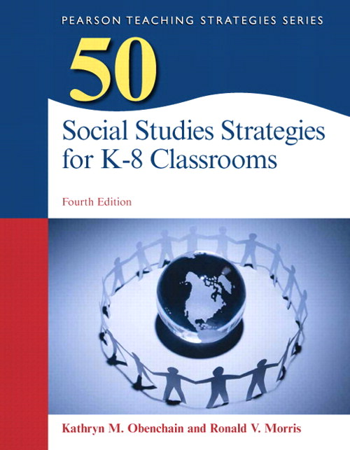 50 Social Studies Strategies for K-8 Classrooms, Pearson eText with Loose-Leaf Version -- Access Card Package, 4th Edition