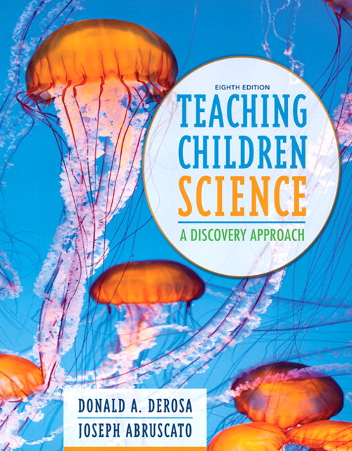 Teaching Children Science: A Discovery Approach, Enhanced Pearson eText with Loose-Leaf Version -- Access Card Package, 8th Edition