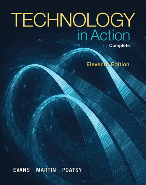 Technology In Action, Complete, CourseSmart eTextbook, 11th Edition