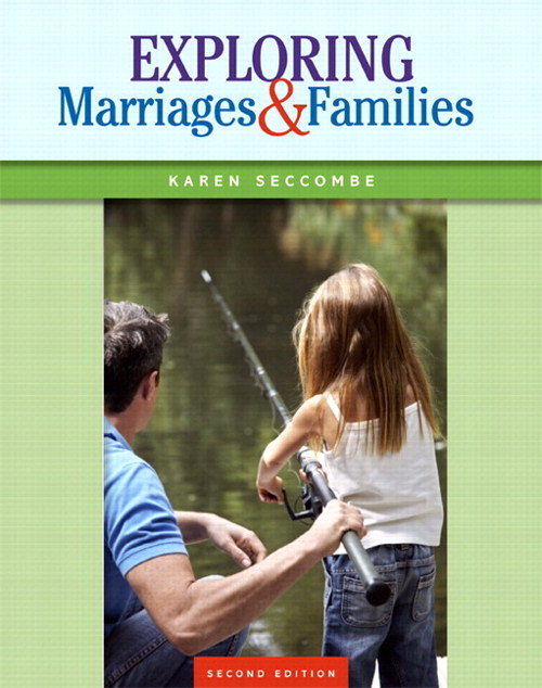 Exploring Marriages and Families Plus NEW MySocLab with Pearson eText -- Access Card Package, 2nd Edition