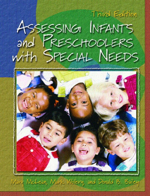 Assessing Infants and Preschoolers with Special Needs, CourseSmart eTextbook, 3rd Edition