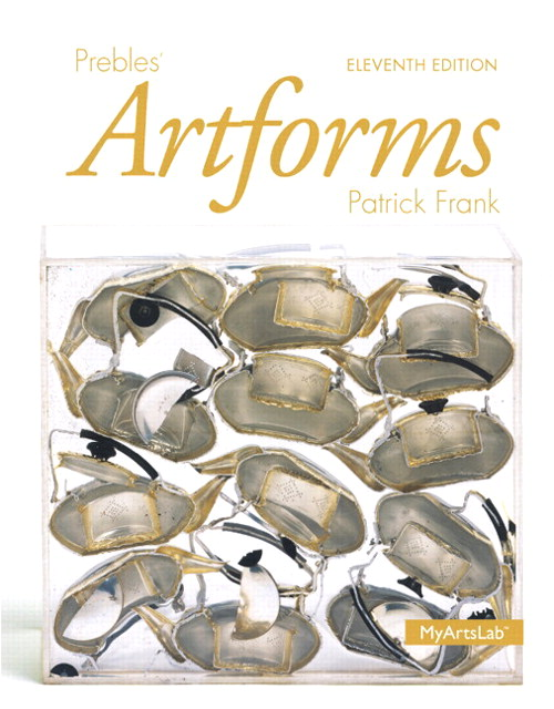 Prebles' Artforms Books a la Carte Plus NEW MyArtsLab with eText -- Access Card Package, 11th Edition