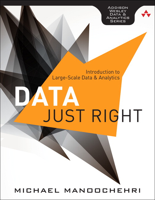 Data Just Right: Introduction to Large-Scale Data & Analytics, CourseSmart eTextbook
