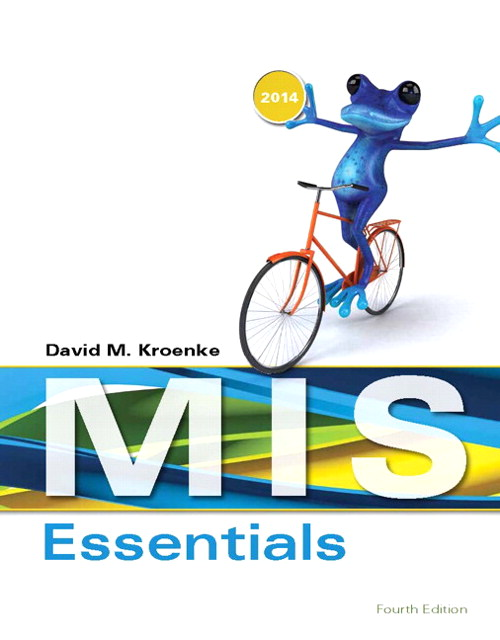 MIS Essentials Plus 2014 MyMISLab with Pearson eText -- Access Card Package, 4th Edition