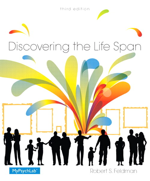Discovering the Life Span Plus NEW MyPsychLab with Pearson eText -- Access Card Package, 3rd Edition