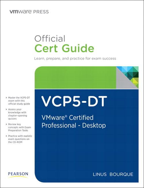 VCP5-DT Official Cert Guide (with DVD): VMware Certified Professional 5 - Desktop, CourseSmart eTextbook