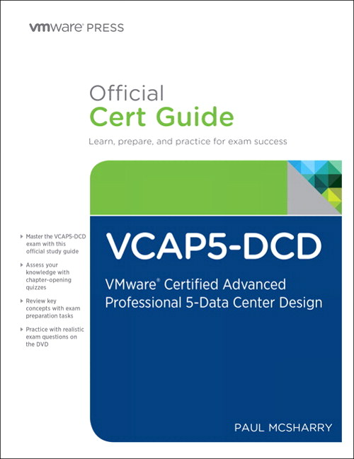 VCAP5-DCD Official Cert Guide (with DVD): VMware Certified Advanced Professional 5 - Data Center Design, CourseSmart eTextbook