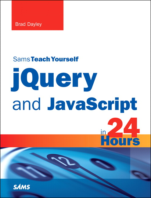 jQuery and JavaScript in 24 Hours, Sams Teach Yourself, CourseSmart eTextbook