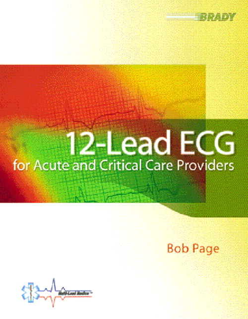 12-Lead ECG for Acute and Critical Care Providers, CourseSmart eTextbook