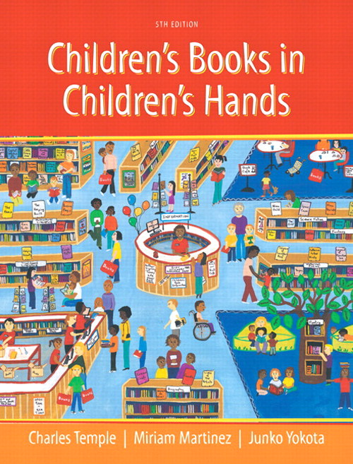 Children's Books in Children's Hands: A Brief Introduction to Their Literature, Pearson eText with Loose-Leaf Version -- Access Card Package, 5th Edition