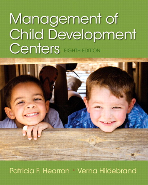Management of Child Development Centers with Enhanced Pearson eText -- Access Card Package, 8th Edition