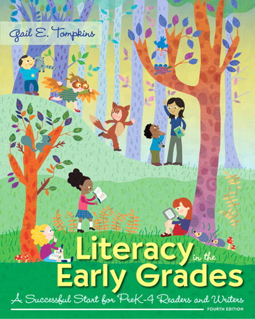 Literacy in the Early Grades: A Successful Start for PreK-4 Readers and Writers, Enhanced Pearson eText with Loose-Leaf Version -- Access Card Package, 4th Edition