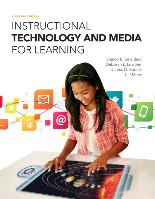 Instructional Technology and Media for Learning, Loose-Leaf Version with Enhanced Pearson eText -- Access Card Package, 11th Edition