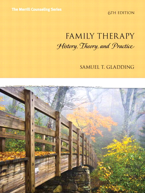Family Therapy: History, Theory, and Practice with Enhanced Pearson eText -- Access Card Package, 6th Edition