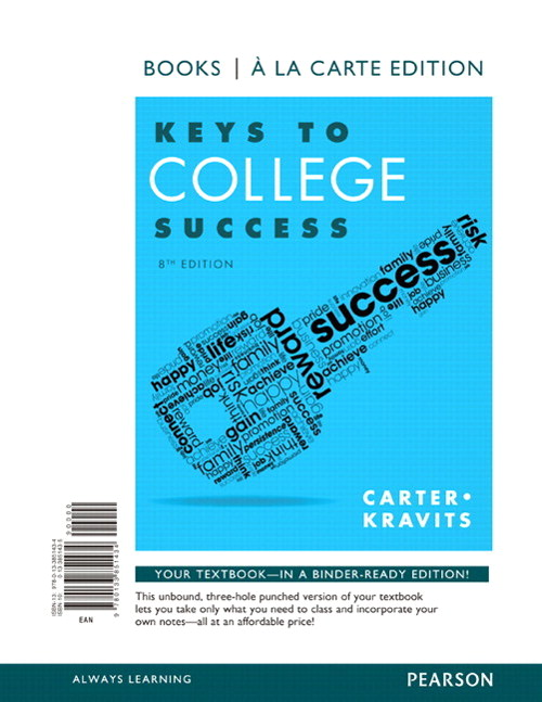 Keys to College Success, Books a la Carte Edition, 8th Edition