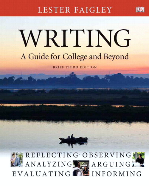 Writing: A Guide for College and Beyond, Brief Edition, with MyWritingLab with eText -- Access Card Package, 3rd Edition