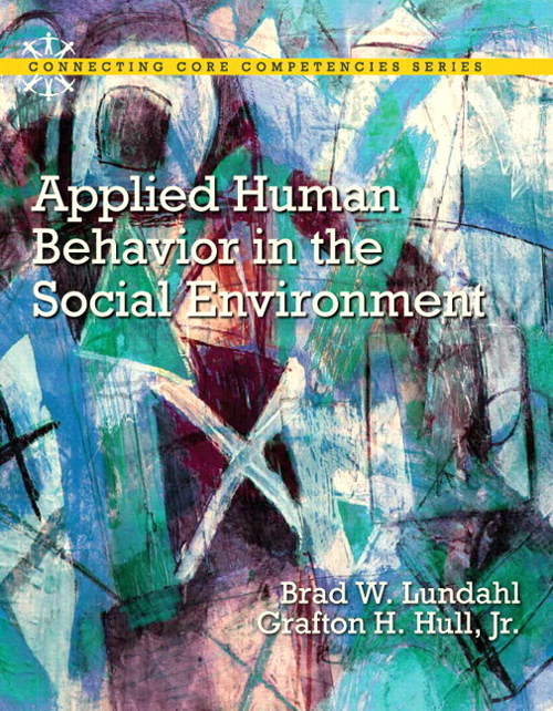 Applied Human Behavior in the Social Environment with Enhanced Pearson eText -- Access Card Package