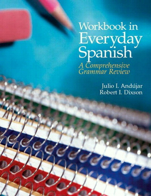 Workbook in Everyday Spanish: A Comprehensive Grammar Review Plus Spanish Grammar Checker Access Card (one semester), 4th Edition
