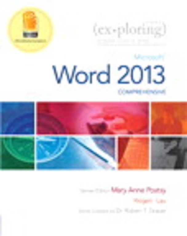 Exploring: Microsoft Word 2013 &  MyITLab with Pearson eText -- Access Card -- for Exploring with Office 2013 Package