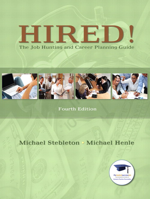 Hired! The Job Hunting and Career Planning Guide Plus NEW MyStudentSuccessLab Update -- Access Card Package, 4th Edition