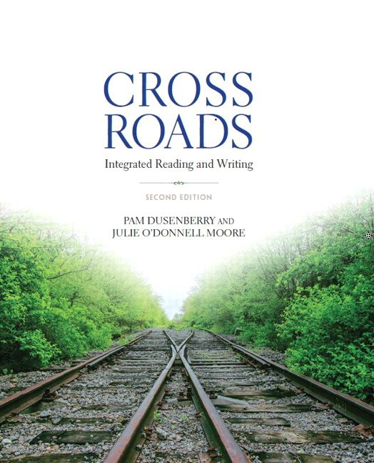 Crossroads: Integrated Reading and Writing Plus MySkillsLab with Pearson eText -- Access Card Package, 2nd Edition