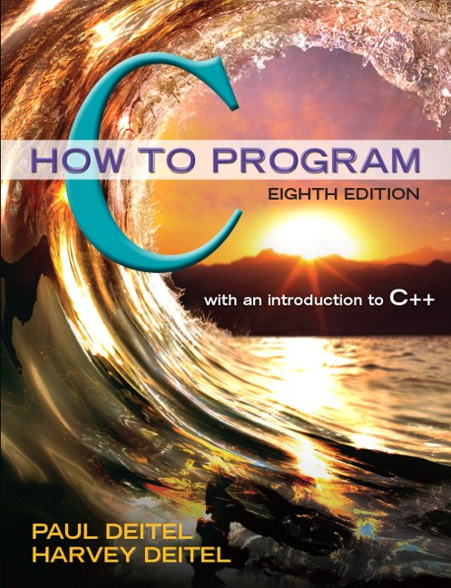 C How to Program, 8th Edition
