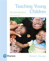 Teaching Young Children: An Introduction, with Enhanced Pearson eText -- Access Card Package, 6th Edition