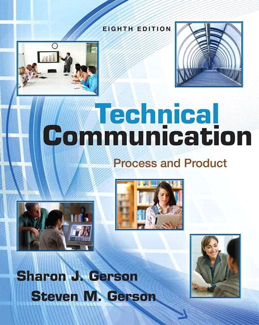 Technical Communication: Process and Product Plus MyWritingLab with eText -- Access Card Package, 8th Edition