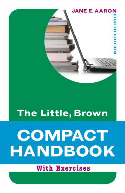 Little, Brown Compact Handbook with Exercises, The,  Plus MyWritingLab with Pearson eText -- Access Card Package, 8th Edition