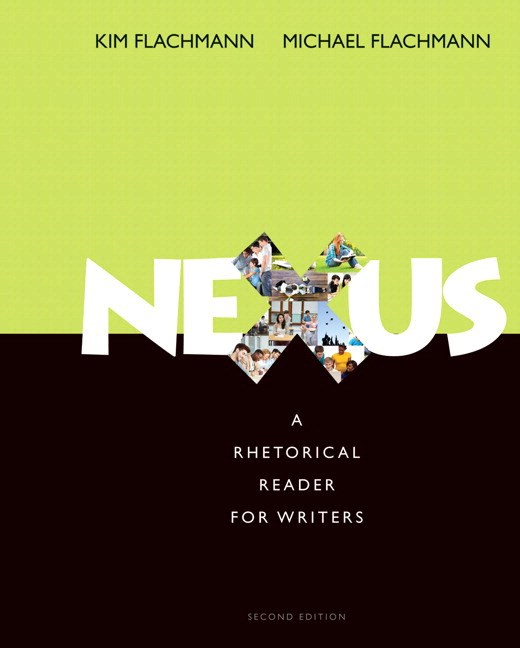 Nexus: A Rhetorical Reader for Writers Plus MyWritingLab with Pearson eText -- Access Card Package, 2nd Edition