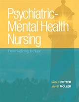 Psychiatric-Mental Health Nursing: From Suffering to Hope Plus NEW