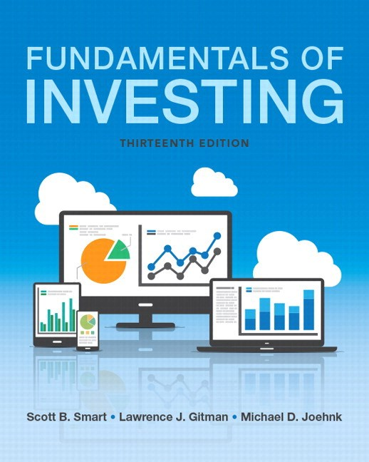 Fundamentals of Investing Plus MyLab Finance with Pearson eText -- Access Card Package, 13th Edition