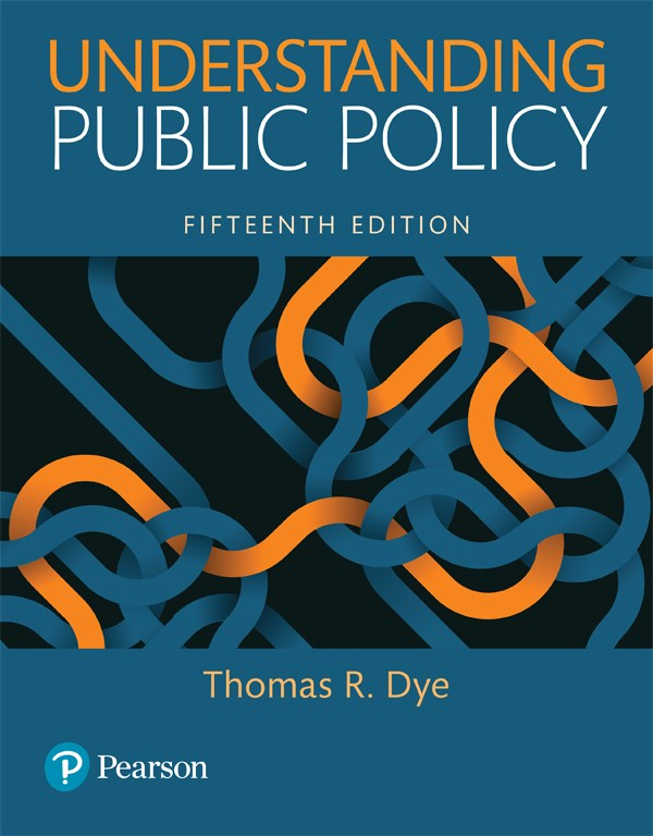 Understanding Public Policy (Subscription), 15th Edition