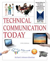 Technical Communication Today: Special Edition for Society for Technical Communication Foundation Certification, Books a la Carte Edition, 5th Edition