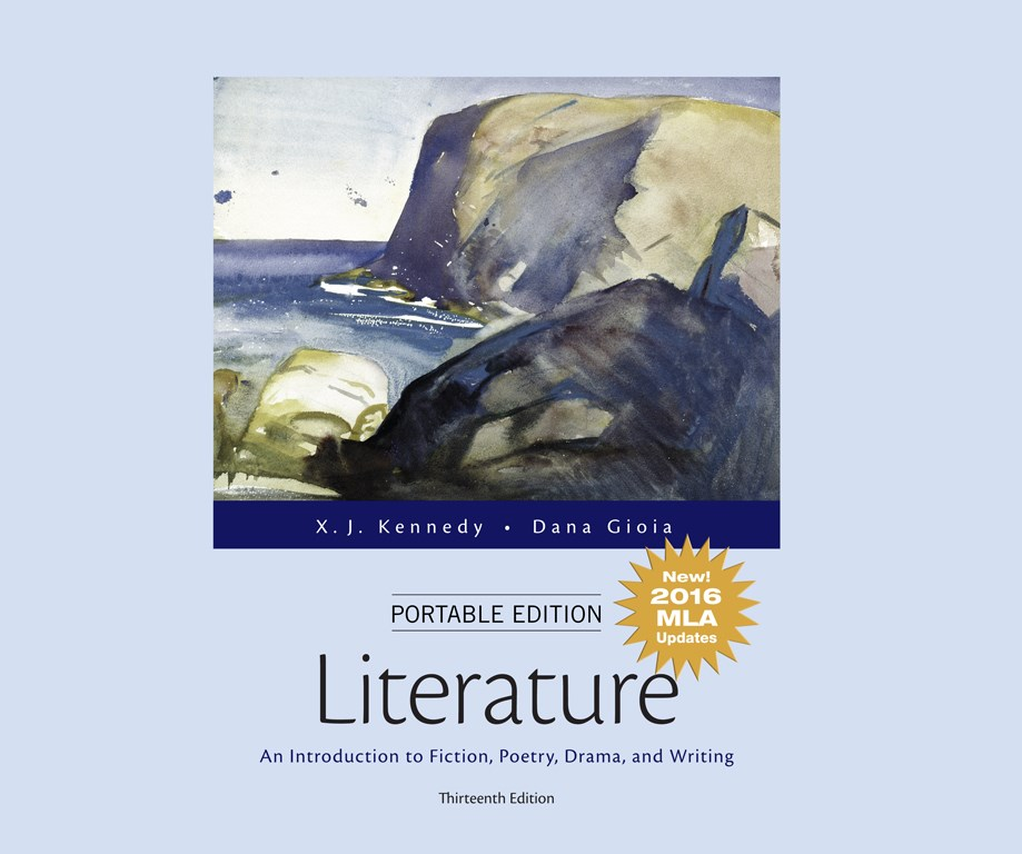 Literature: An Introduction to Fiction, Poetry, Drama, and Writing, Portable Edition, MLA Update Edition, 13th Edition