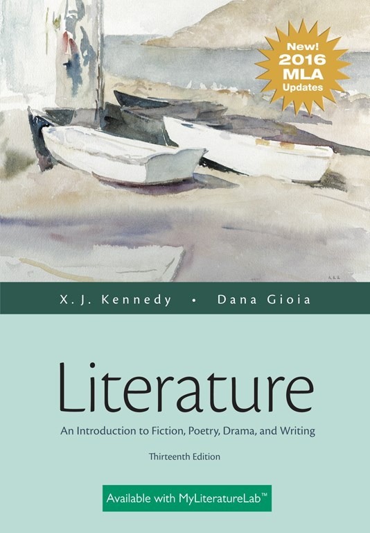 Literature: An Introduction to Fiction, Poetry, Drama, and Writing, MLA Update Edition, 13th Edition