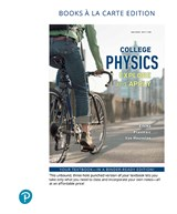 College Physics: Explore and Apply, Books a la Carte Edition, 2nd