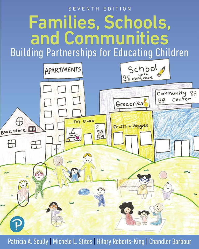 Families, Schools, and Communities: Building Partnerships for Educating Children with Enhanced Pearson eText-- Access Card Package, 7th Edition