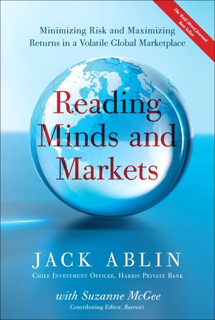 Reading Minds and Markets: Minimizing Risk and Maximizing Returns in a Volatile Global Marketplace (Paperback)