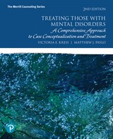 Treating Those with Mental Disorders: A Comprehensive Approach to Case Conceptualization and Treatment, with Enhanced Pearson eText -- Access Card Package, 2nd Edition