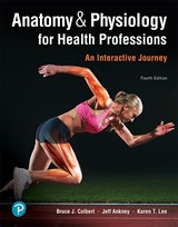 Anatomy & Physiology for Health Professions: An Interactive
