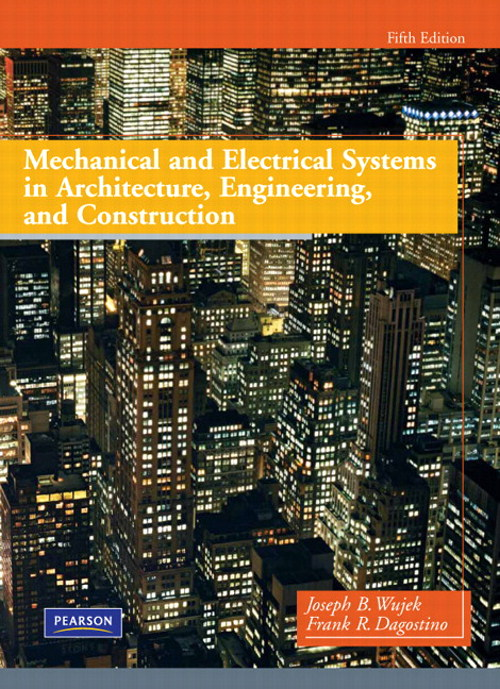 Mechanical and Electrical Systems in Architecture, Engineering and Construction, 5th Edition