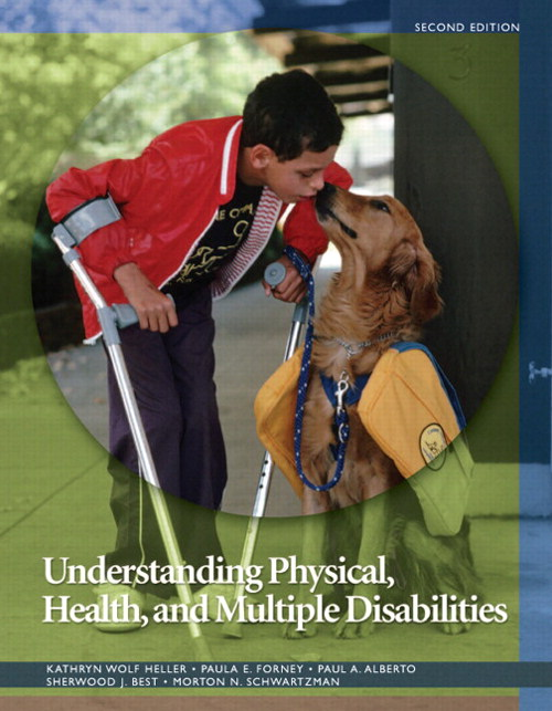 Understanding Physical, Health, and Multiple Disabilities, CourseSmart eTextbook, 2nd Edition